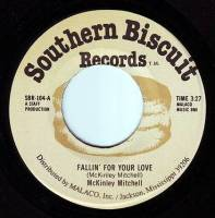 McKINLEY MITCHELL - FALLIN' FOR YOUR LOVE - SOUTHERN BISCUIT