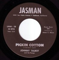 JOHNNY TALBOT - PICKIN COTTON - JASMAN