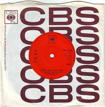 P.G. & E - (LOVE IS LIKE A) HEATWAVE - CBS