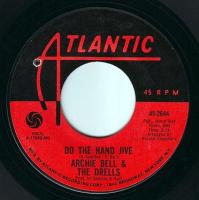 ARCHIE BELL & THE DRELLS - DO THE HAND JIVE - ATLANTIC