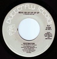 DESTINATION - MOVE ON UP / UP UP UP - BUTTERFLY