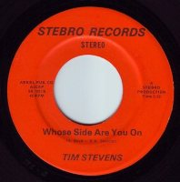 TIM STEVENS - WHOSE SIDE ARE YOU ON - STEBRO