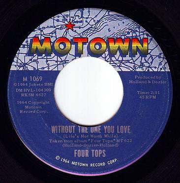 FOUR TOPS - WITHOUT THE ONE YOU LOVE - MOTOWN