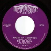 BIG DEE IRWIN - YOU'RE MY INSPIRATION - DIMENSION