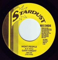 GARY KNIGHT - NIGHT PEOPLE - STARDUST