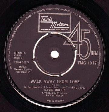 DAVID RUFFIN - WALK AWAY FROM LOVE - TAMLA MOTOWN