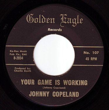 JOHNNY COPELAND - YOUR GAME IS WORKING - GOLDEN EAGLE