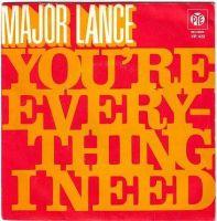 MAJOR LANCE - YOU'RE EVERYTHING I NEED - PYE