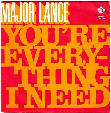 MAJOR LANCE - YOU'RE EVERYTHING I NEED - PYE