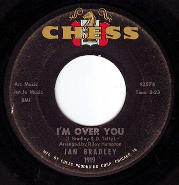 JAN BRADLEY - I'M OVER YOU - CHESS
