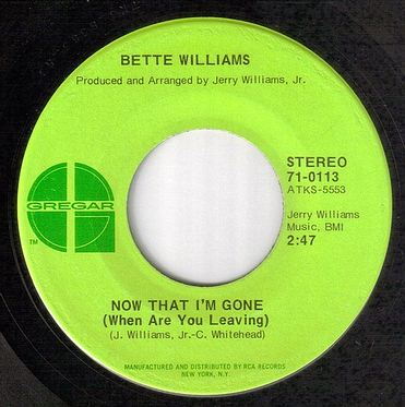 BETTE WILLIAMS - NOW THAT I'M GONE - GREGAR
