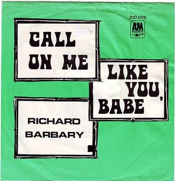 RICHARD BARBARY - CALL ON ME - A&M