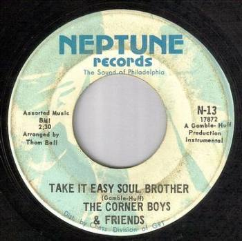 CORNER BOYS - TAKE IT EASY SOUL BROTHER - NEPTUNE