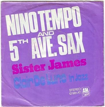 NINO TEMPO & 5TH AVE SAX - SISTER JAMES - A&M