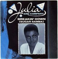JULIA & COMPANY - BREAKIN' DOWN (SUGAR SAMBA) - LONDON