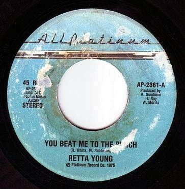 RETTA YOUNG - YOU BEAT ME TO THE PUNCH - ALL PLATINUM