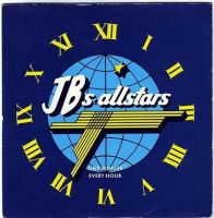 JBs' ALL STARS - ONE MINUTE EVERY HOUR - RCA