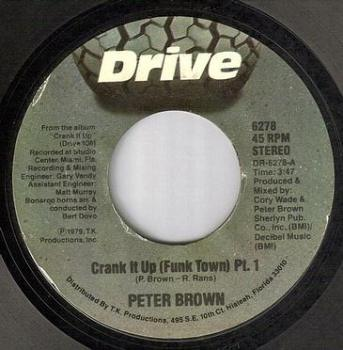 PETER BROWN - CRANK IT UP - DRIVE