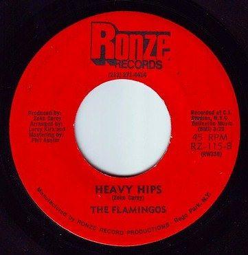 FLAMINGOS - HEAVY HIPS - RONZE