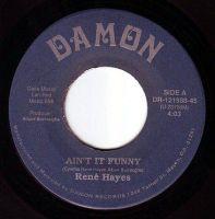 RENE HAYES - AIN'T IT FUNNY - DAMON