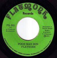 FLATBUSH - POOR MAN SON - FLATMORK
