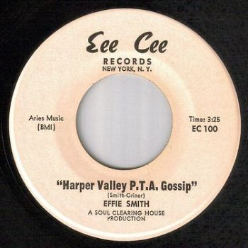 EFFIE SMITH - HARPER VALLEY P.T.A. GOSSIP - EEE CEE