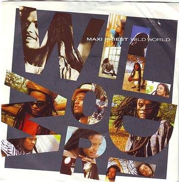 MAXI PRIEST - WILD WORLD - TEN