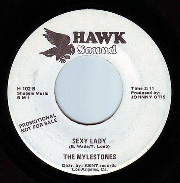 MYLESTONES - SEXY LADY - HAWK SOUND DEMO
