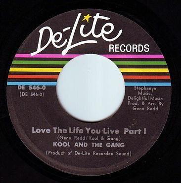 KOOL & THE GANG - LOVE THE LIFE YOU LIVE - DE-LITE