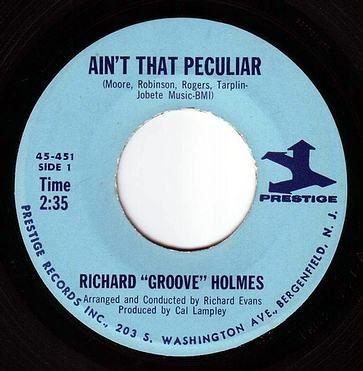 "RICHARD ""GROOVE"" HOLMES - AIN'T THAT PECULIAR - PRESTIGE"