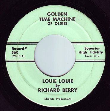 RICHARD BERRY - LOUIE LOUIE - GOLDEN TIME MACHINE OF OLDIES