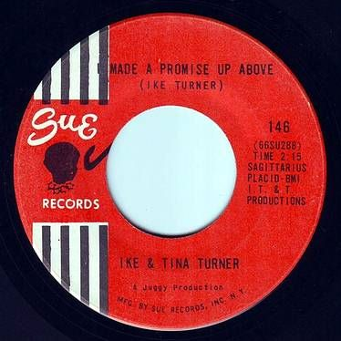 IKE & TINA TURNER - I MADE A PROMISE UP ABOVE - SUE