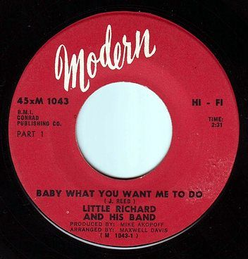 LITTLE RICHARD - BABY WHAT YOU WANT ME TO DO - MODERN