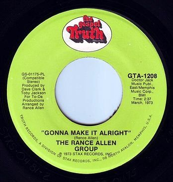 RANCE ALLEN GROUP - GONNA MAKE IT ALRIGHT - GOSPEL TRUTH