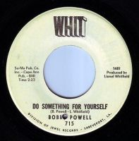 BOBBY POWELL - DO SOMETHING FOR YOURSELF - WHIT