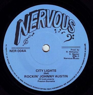 ROCKIN' JOHNNY AUSTIN - CITY LIGHTS - NERVOUS