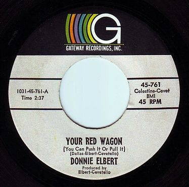 DONNIE ELBERT - YOUR RED WAGON - GATEWAY