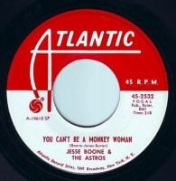 JESSE BOONE & THE ASTROS - YOU CAN'T BE A MONKEY WOMAN - ATLANTIC DEMO