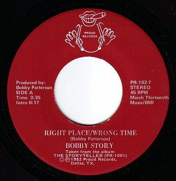 BOBBY STORY - RIGHT PLACE/WRONG TIME - PROUD