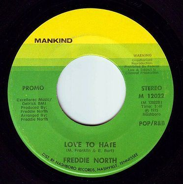 FREDDIE NORTH - LOVE TO HATE - MANKIND DEMO