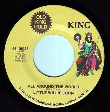 LITTLE WILLIE JOHN - ALL AROUND THE WORLD - KING OLD GOLD