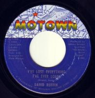 DAVID RUFFIN - I'VE LOST EVERYTHING I'VE EVER LOVED - MOTOWN