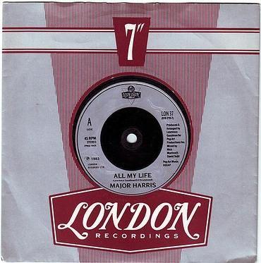 MAJOR HARRIS - ALL MY LIFE - LONDON