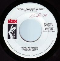 PROUD AS PUNCH - IF YOU LOOK INTO MY EYES - STAX DEMO