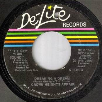 CROWN HEIGHTS AFFAIR - DREAMING A DREAM - DE-LITE