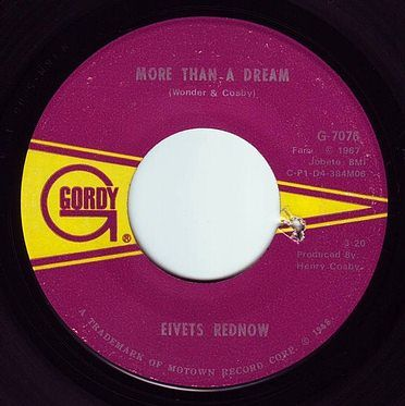 EIVETS REDNOW - MORE THAN A DREAM - GORDY