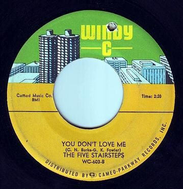 FIVE STAIRSTEPS - YOU DON'T LOVE ME - WINDY C