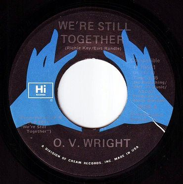 O.V. WRIGHT - WERE STILL TOGETHER - HI