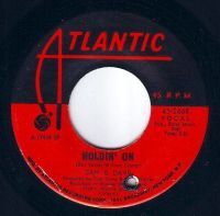 SAM & DAVE - HOLDIN' ON - ATLANTIC