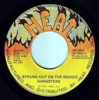 GANGSTERS - STRUNG OUT ON THE BOOGIE - HEAT